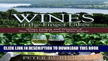 [Free Read] Wines of the Finger Lakes: Wines, Grapes, and Wineries of New York s Most Dynamic Wine