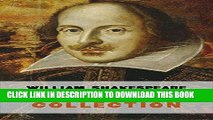 [Free Read] The Complete Works of William Shakespeare (37 plays, 160 sonnets and 5 Poetry Books