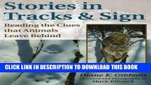 Read Now Stories in Tracks   Sign: Reading the Clues that Animals Leave Behind Download Book
