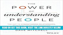 [Free Read] The Power of Understanding People: The Key to Strengthening Relationships, Increasing