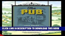 [Free Read] The Pub: A Cultural Institution - from Country Inns to Craft Beer Bars and Corner
