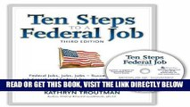 [Free Read] Ten Steps to a Federal Job, 3rd Ed With CDROM (Ten Steps to a Federal Job: Federal
