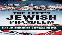 [Free Read] The Left s Jewish Problem: Jeremy Corbyn, Israel and Anti-Semitism Full Online