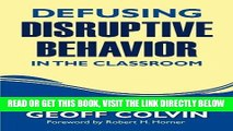 [Free Read] Defusing Disruptive Behavior in the Classroom Free Online