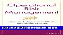 [Ebook] Operational Risk Management: A Case Study Approach to Effective Planning and Response