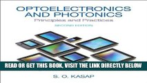 [FREE] EBOOK Optoelectronics   Photonics: Principles   Practices (2nd Edition) ONLINE COLLECTION