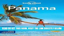 [FREE] EBOOK Lonely Planet Panama (Travel Guide) 6th edition by Lonely Planet, McCarthy, Carolyn