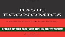 [Free Read] Basic Economics: A Common Sense Guide to the Economy Free Online