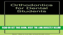 [READ] EBOOK Orthodontics for Dental Students BEST COLLECTION