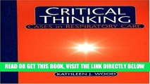 [READ] EBOOK Critical Thinking: Cases in Respiratory Care ONLINE COLLECTION