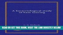 [FREE] EBOOK A bacteriological study of ham souring ONLINE COLLECTION