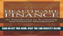 [READ] EBOOK Healthcare Finance: An Introduction to Accounting and Financial Management, Fifth