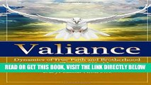 [Free Read] Valiance: Dynamics of True Faith and Brotherhood in a Changing World Free Download