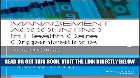 [READ] EBOOK Management Accounting in Health Care Organizations (Jossey-Bass Public Health) ONLINE