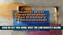 [READ] EBOOK Health Unit Coordinator: 21st Century Professional (Kuhns, Health Unit Coordinator)