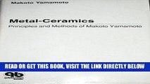 [READ] EBOOK Metal-Ceramics: Principle and Methods of Makoto Yamamoto BEST COLLECTION