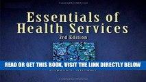 [FREE] EBOOK Essentials of Health Services (Delmar Series in Health Services Administration)