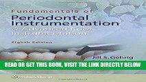 [READ] EBOOK Fundamentals of Periodontal Instrumentation and Advanced Root Instrumentation ONLINE