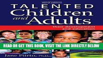 [Free Read] Talented Children and Adults: Their Development and Education Free Online