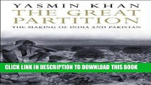 [Free Read] The Great Partition: The Making of India and Pakistan Free Online