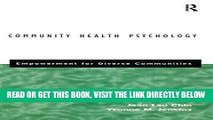 [READ] EBOOK Community Health Psychology: Empowerment for Diverse Communities BEST COLLECTION