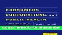 [READ] EBOOK Consumers, Corporations, and Public Health: A Case-Based Approach to Sustainable