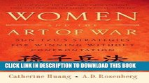 [Free Read] Women and the Art of War: Sun Tzu s Strategies for Winning Without Confrontation Full