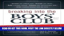 [Free Read] Breaking into the Boys  Club: The Complete Guide for Women to Get Ahead in Business