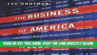 Free Read The Business of America is Lobbying How