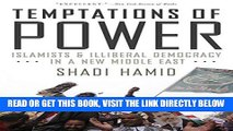 [Free Read] Temptations of Power: Islamists and Illiberal Democracy in a New Middle East Full Online