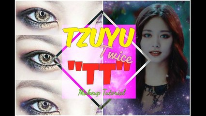 TZUYU 'Twice (트와이스) - TT' mv Makeup Tutorial