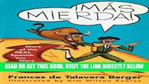 [READ] EBOOK Mas Mierda!: More of the REAL Spanish You Were Never Taught in School BEST COLLECTION