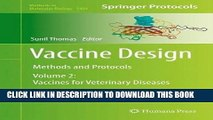 [READ] EBOOK Vaccine Design: Methods and Protocols, Volume 2: Vaccines for Veterinary Diseases