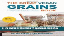 [New] Ebook The Great Vegan Grains Book: Celebrate Whole Grains with More than 100 Delicious
