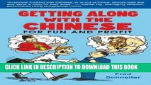 [PDF] Getting Along with the Chinese: For Fun and Profit Full Collection