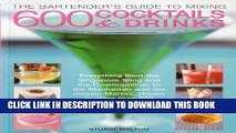 [PDF] The Bartender s Guide to Mixing 600 Cocktails   Drinks: Everything from the Singapore Sling