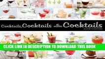 [PDF] Cocktails, Cocktails   More Cocktails! [Full Ebook]