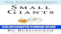 [New] Ebook Small Giants: Companies That Choose to Be Great Instead of Big, 10th Anniversary