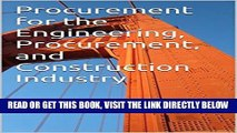 [READ] EBOOK Procurement for the Engineering, Procurement, and Construction Industry BEST COLLECTION