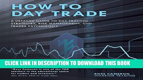 [BOOK] PDF How to Day Trade: A Detailed Guide to Day Trading Strategies, Risk Management, and