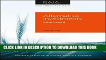 [New] Ebook Alternative Investments: CAIA Level II (Caia Knowledge) Free Read