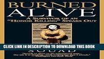 "Best Seller Burned Alive: A Survivor of an ""Honor Killing"" Speaks Out Free Read"
