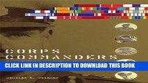 Best Seller Corps Commanders: Five British and Canadian Generals at War, 1939-45 (Studies in