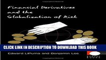 [READ] EBOOK Financial Derivatives and the Globalization of Risk (Public Planet Books) ONLINE