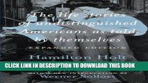 Ebook The Life Stories of Undistinguished Americans as Told by Themselves: Expanded Edition Free