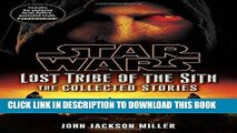 [BOOK] PDF Star Wars: Lost Tribe of the Sith - The Collected Stories (Star Wars: Lost Tribe of the