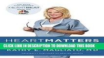 Best Seller Heart Matters: A Memoir of a Female Heart Surgeon Free Read
