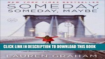 [PDF] Someday, Someday, Maybe: A Novel Popular Collection