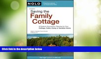 Must Have PDF  Saving the Family Cottage: A Guide to Succession Planning for Your Cottage, Cabin,