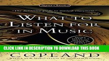 [DOWNLOAD] PDF What to Listen for in Music (Signet Classics) Collection BEST SELLER